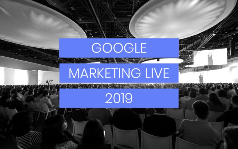 Google Marketing Live: conocé las mejores herramientas, presentadas en la edición 2019